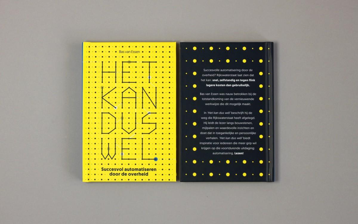 """Ontwerp en realisatie boek voor Rijkswaterstaat: """"Het kan dus wél"""" succesvol automatiseren door de overheid."""